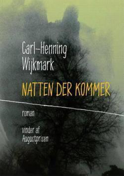 natten-der-kommer-af-carl-henning-wijkmark